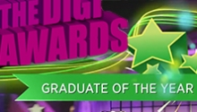 Winner! 2013 DIGI AWARDS: Graduate of the Year